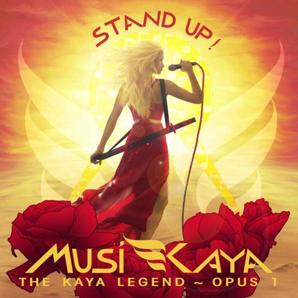 Stand Up, Kaya Opus 1