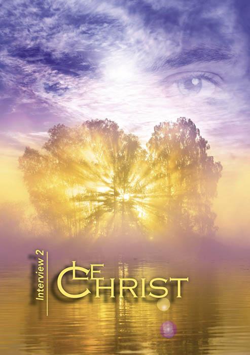 Le Christ - Interview 2